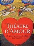 Theatre d'Amour. Der Garten der Liebe...