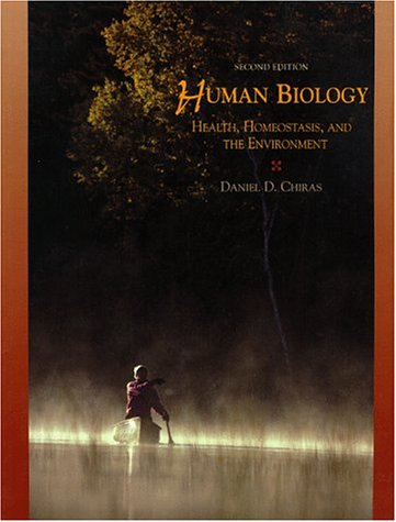 Human Biology: Health, Homeostasis, and the Environment