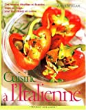 Cuisine à l'italienne (French Edition) (2501035887) by Willan, Anne