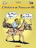 L'histoire de France en BD Livre 2, Du Moyen âge à la Révolution
