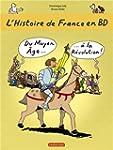 L'histoire de France en BD, Tome 2 :...