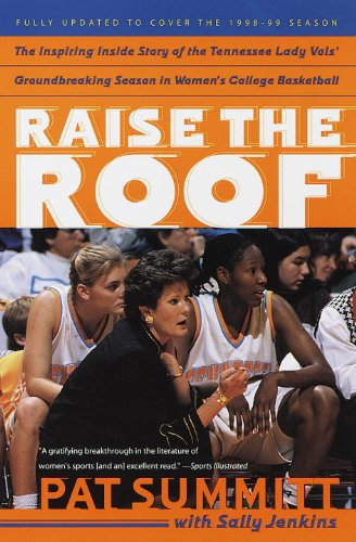 Pat Summitt - Raise the Roof