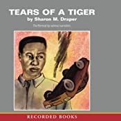 Tears of a Tiger | [Sharon M. Draper]