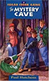 Mystery Cave (Sugar Creek Gang (Sagebrush))