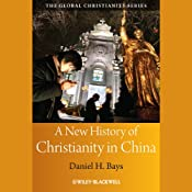 A New History of Christianity in China Audiobook