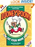 Looneyspoons: Low-fat food made fun!
