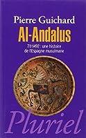 Al-Andalus: 711-1492 : une histoire de l'Espagne Musulmane