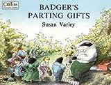 Badger's Parting Gifts Susan Varley