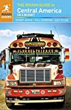 The Rough Guide to Central America On a Budget (Rough Guide Central America on a Budget) (1409324397) by Rough Guides