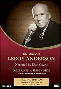 The Music of Leroy Anderson: Once Upon a Sleigh Ride