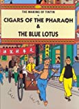The Making of Tintin: Cigars of the Pharaoh & The Blue Lotus Herge