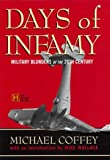 Days of Infamy: Military Blunders of the 20th Century (0786865563) by Coffey, Michael