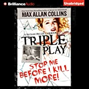 Triple Play: A Nathan Heller Casebook | Max Allan Collins