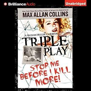 Triple Play: A Nathan Heller Casebook | [Max Allan Collins]