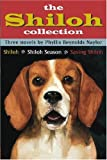 The Shiloh Collection: Shiloh, Shiloh Season, & Saving Shiloh