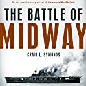 The Battle of Midway (Pivotal Moments in American History) (       UNABRIDGED) by Craig L. Symonds Narrated by James Lurie