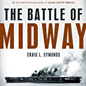 The Battle of Midway (Pivotal Moments in American History) | [Craig L. Symonds]