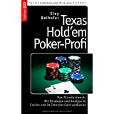 Texas Hold&#39;em Poker-Profi: Das Standardwerk: Mit Strategie und Analyse im Casino und im Internet Geld verdienenvon &#34;Vito von Eichborn&#34;