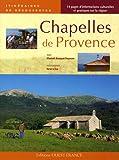 echange, troc Elisabeth Bousquet-Duquesne - Chapelles de Provence
