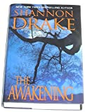 The Awakening (0739437429) by Shannon Drake