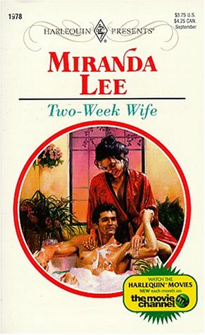 Two-Week Wife (Harlequin Presents, No. 1978), Miranda Lee