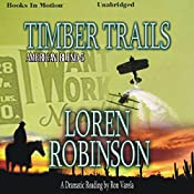 Timber Trails: American Blend, Book 5 | Loren Robinson