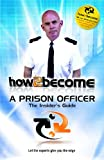 How To Become a Prison Officer: The Insider's Guide (Role Play DVD)