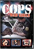 Cops: Bad Girls [DVD] [Region 1] [US Import] [NTSC]