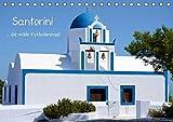 Santorini (Tischkalender 2017 DIN A5 quer): Santorini - die wilde Kykladeninsel (Monatskalender, 14 Seiten ) (CALVENDO Orte)