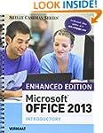 Enhanced Microsoft Office 2013: Intro...