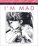 img - for I'm Mad (Dealing with Feelings) book / textbook / text book
