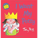 I Want My Potty (Little Princess)by Tony Ross