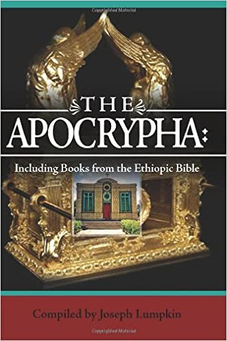 The Apocrypha: Including Books from the Ethiopic Bible written by Joseph B. Lumpkin