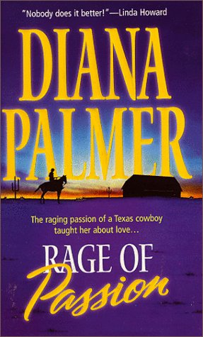 Rage Of Passion, DIANA PALMER