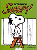 echange, troc Charles Monroe Schulz - Snoopy, tome 3 : Intrépide Snoopy