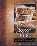 img - for Soul FOOD, give us this day our daily bread (a devotional) book / textbook / text book