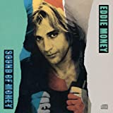 Songtexte von Eddie Money - Greatest Hits: Sound of Money