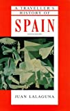 Travelers History of Spain Edition (The traveller's histories)