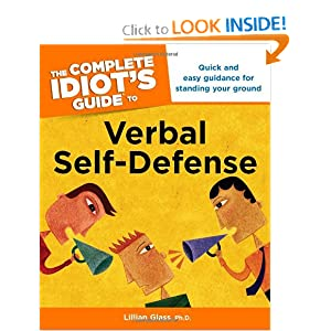 The Complete Idiot's Guide to Verbal Self-Defense - Lillian J. Glass