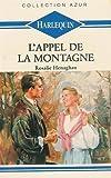echange, troc Henaghan-R - L'appel de la montagne : Collection : Harlequin azur n° 1080