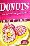 Donuts: An American Passion