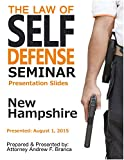 Law of Self Defense Seminar: New Hampshire: Haverhill MA: August 1, 2015