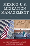 img - for Mexico-U.S. Migration Management (Program in Migration and Refugee Studies) book / textbook / text book