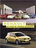 echange, troc Claude Le Maître, Jean-Louis Loubet - Renault, un siècle de création automobile