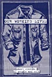 Our Working Lives: Short Stories of People and Work
