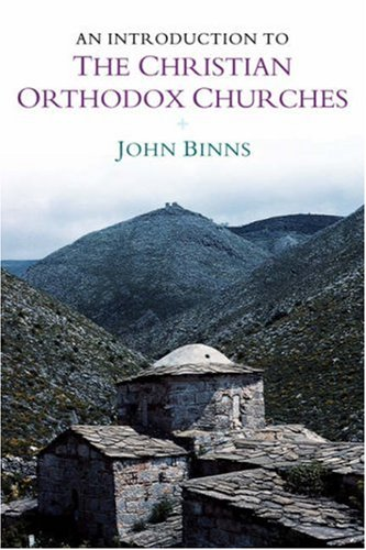 Introduction to the Christian Orthodox Churches, JOHN BINNS