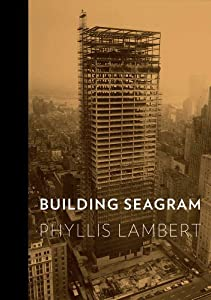 Building Seagram BY:BRENDA DUKE