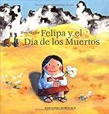 img - for Felipa y el Dia De Los Muertos (HC) (Spanish Edition) book / textbook / text book