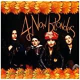 "Bigger,Better,Faster,More!von ""4 Non Blondes"""