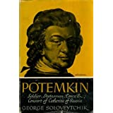 Potemkin: Soldier, Statesman, Lover, and Consort of Catherine of Russia